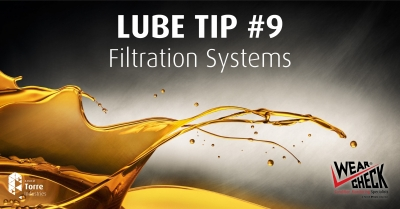 Lube Tip 9: Filtration Systems