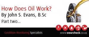 How Does Oil Work? Part Two...